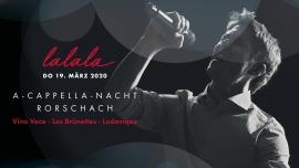 A-Cappella-Nacht Rorschach Würth Haus Rorschach Biglietti