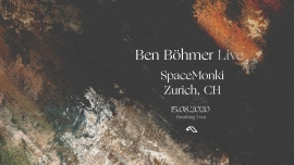 Ben Böhmer Live SpaceMonki Club Zürich Tickets