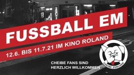 Cheibe Mätch - Fussball EM 2020 Kino Roland Zürich Billets