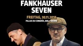Philipp Fankhauser / Seven Kongresshaus Biel Billets