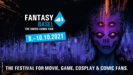 Fantasy Basel -The Swiss Comic Con 2021 Messe Basel Biglietti