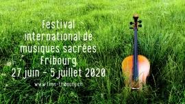 18e Festival International de Musiques Sacrées Eglise du Collège Saint-Michel Fribourg Tickets