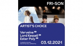 Artist's choice - Verveine Fri-Son Fribourg Billets