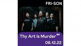 Thy Art Is Murder (AU) Fri-Son Fribourg Billets