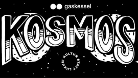 Kosmos w/ Vril (DE), Olan Galactica, Sképson, Herman Gaskessel Bern Billets