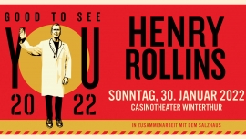 Henry Rollins: Good to See You 2022 Casinotheater Winterthur Tickets