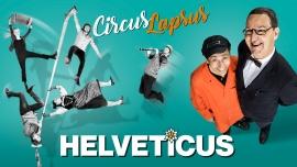 Circus Lapsus: HELVETICUS MAAG Halle Zürich Biglietti