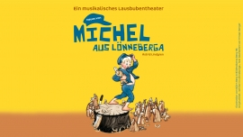 Neues von Michel aus Lönneberga Several locations Several cities Tickets