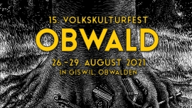 15. Volkskulturfest Obwald Festplatz Gsang Giswil Tickets