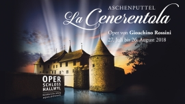 La Cenerentola, Aschenputtel Schloss Hallwyl Seengen Billets