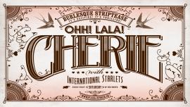 Ohh! La La! Chérie! Burlesque Striptease Show Plaza Zürich Biglietti