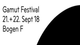 Gamut-Festival Bogen F Zürich Biglietti