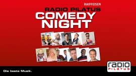 Radio Pilatus Comedy Night Several locations Several cities Tickets