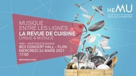 La Revue de Cuisine BCV Concert Hall Lausanne Billets