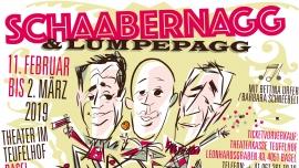 Schaabernagg & Lumpepagg Theater im Teufelhof Basel Billets