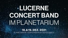 Lucerne Concert Band im Planetarium Planetarium im Verkehrshaus der Schweiz Luzern Biglietti