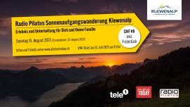 Radio Pilatus Sonnenaufgangswanderung Talstation Emmetten - Klewenalp Vierwaldstättersee Beckenried Tickets