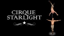 Création 2017 du Cirque Starlight Diverses localités Divers lieux Billets