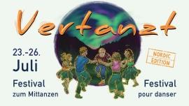 Vertanzt - Festival zum Mittanzen Festivalgelände Häbern Röthenbach im Emmental Billets