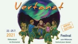 Vertanzt - festival per ballare 22.-25.07.2021 Festivalgelände Häbern Röthenbach im Emmental Biglietti