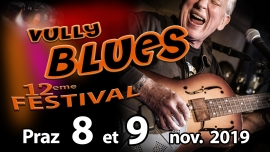 12ème Vully Blues Festival Caveaux du village de Praz 1788 Praz (Vully FR) Tickets