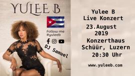 Yulee B Live Konzert Konzerthaus Schüür Luzern Tickets