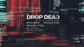 Drop Dead #19 Amalgame Yverdon-les-Bains Billets