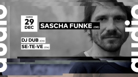 Sascha Funke - DJ Dub - Se-Te-Ve Audio Club Genève Biglietti