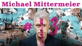 Michael Mittermeier #13 Diverse Locations Diverse Orte Tickets