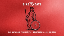 Bike Days 2019 Rythalle/Baseltor Solothurn Tickets