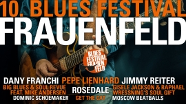 10. Bluesfestival Frauenfeld Festhalle Rüegerholz Frauenfeld Biglietti