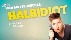 """Joël von Mutzenbecher - """"Halbidiot"""" Club Bonsoir Bern Biglietti"""