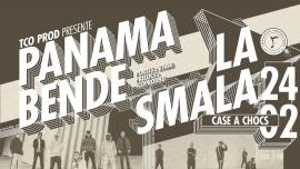 Concert de Panama Bende et La Smala Case à Chocs Neuchâtel Tickets
