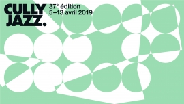 Cully Jazz Festival 2019 Diverse Locations Diverse Orte Tickets