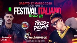 Il Festival Italiano Reloaded round ||| Escherwyss Club Zürich Zürich Tickets