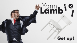 Yann Lambiel - Get up! Diverse Locations Diverse Orte Tickets