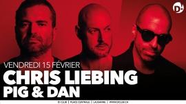 Chris Liebing + Pig&Dan D! Club Lausanne Biglietti