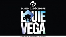 Louie Vega (NYC) D! Club Lausanne Billets