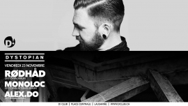 Rødhad+ Monoloc + Alex D! Club Lausanne Biglietti