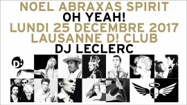 Noel Abraxas Spirit / For Noise D! Club Lausanne Billets