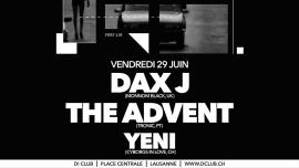 Dax J + The Advent D! Club Lausanne Biglietti