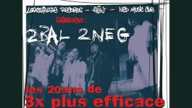 2Bal 2Neg Ned Music Club Montreux Billets