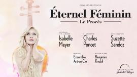 Eternel féminin: le Procès Théâtre Les Salons Genève Biglietti