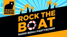Rock the Boat MS Berner Oberland Thun Tickets