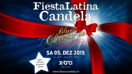 Fiesta Latina Candela - Blue Christmas X-TRA, am Limmatplatz Zürich Biglietti