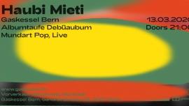 Haubi Mieti Gaskessel Bern Tickets