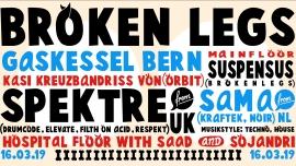 Broken Legs w/ Spektre (UK) Gaskessel Bern Tickets