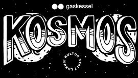 Kosmos w/ Nährwerk Gaskessel Bern Biglietti