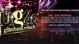 Ü40 - Das Original glashaus Reinach AG Billets