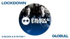D Block & S TE FAN X Lockdown Globull Bulle Billets